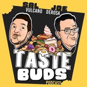 Sal Vulcano & Joe DeRosa are Taste Buds by No Presh Network