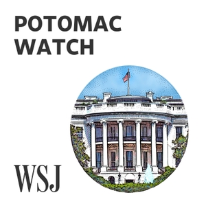 WSJ Opinion: Potomac Watch by Paul Gigot, The Wall Street Journal