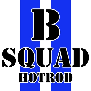 B Squad Hotrod: 4 guys building cars and hot rods by B Squad Hot Rod
