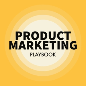 Product Marketing Playbook by Siddharth Pereira