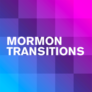 Mormon Transitions by Open Stories Foundation