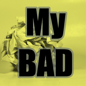 My BAD by BAM Radio Network - The Twitterati Channel