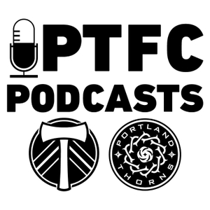 PTFC Podcasts by Portland Timbers / Thorns FC