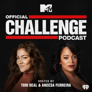 MTV's Official Challenge Podcast by MTV and iHeartRadio