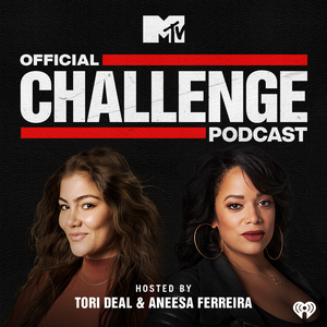 MTV's Official Challenge Podcast by iHeartRadio