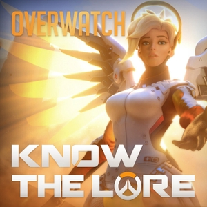 Know The Lore: Overwatch by Nerd Sloth