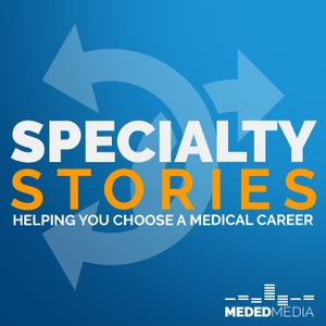 Specialty Stories by Ryan Gray, MD of Meded Media