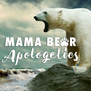 Mama Bear Apologetics by Hillary Morgan Ferrer & Amy Davison
