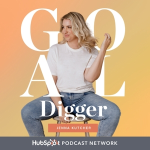 The Goal Digger Podcast by Jenna Kutcher