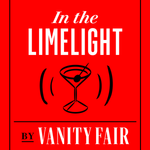 In The Limelight by Conde Nast & Vanity Fair