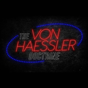 The Von Haessler Doctrine by Cox Media Group