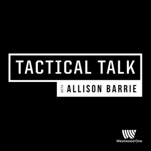 Tactical Talk with Allison Barrie by Westwood One