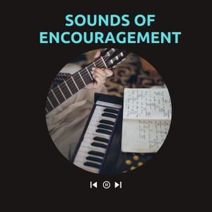 Sounds of Encouragement