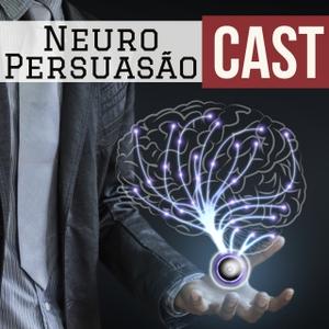 Neuro Persuasão Cast by André Buric, fundador do BrainPower | A sua Academia Cerebral e criador do Método Reprograme Seu Cérebro