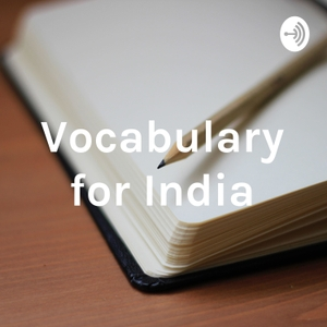 Vocabulary for India by Siddharth Dubey