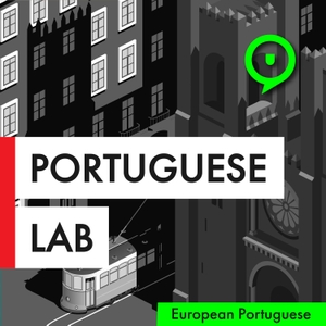 Portuguese Lab Podcast | Learn European Portuguese by Susana Morais