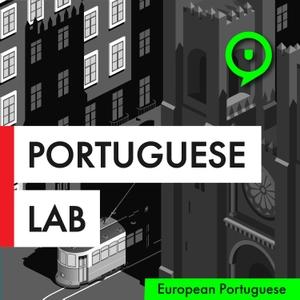 Portuguese Lab Podcast | Learn European Portuguese by Susana Morais