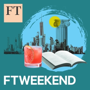 FT Weekend by Financial Times