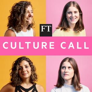 FT Culture Call by Financial Times