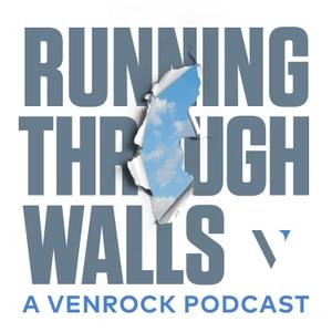Running Through Walls by Venrock, a venture capital firm