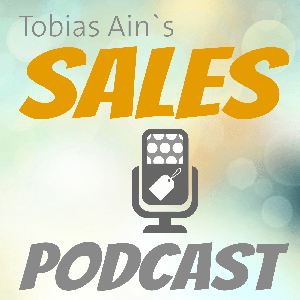 Sales Podcast by Tobias Ain