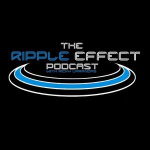 The Ripple Effect Podcast by Ricky Varandas
