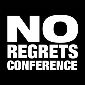 No Regrets Men's Conference by No Regrets Men's Ministry