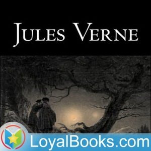 Round the Moon: A Sequel to From the Earth to the Moon by Jules Verne by Loyal Books