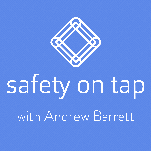 Safety on Tap by Andrew Barrett | Growing leaders | Drastically improving health & safety