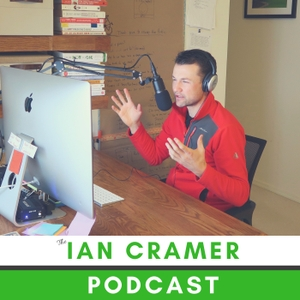 The Ian Cramer Podcast by Ian Cramer