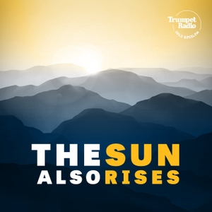The Sun Also Rises by Philadelphia Church of God