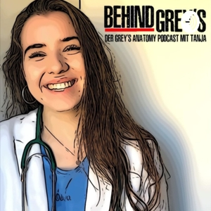 Behind Grey's // Der Grey's Anatomy - Podcast mit Tanja by Tanja
