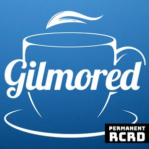 Gilmored by Permanent RCRD