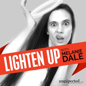 Lighten Up with Melanie Dale by Melanie Dale