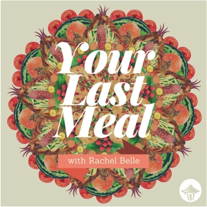 Your Last Meal with Rachel Belle by KIRO Seattle