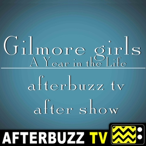 Gilmore Girls: A Year In The Life Reviews and After Show - AfterBuzz TV by AfterBuzz TV
