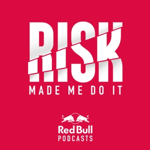 Red Bull: Risk Made Me Do It by Red Bull