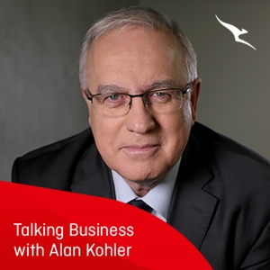 Talking Business with Alan Kohler by Qantas