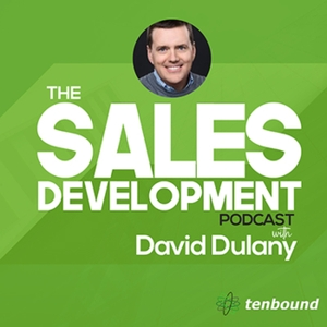 The Sales Development Podcast by David Dulany