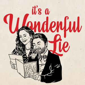 It's a Wonderful Lie by audiochuck
