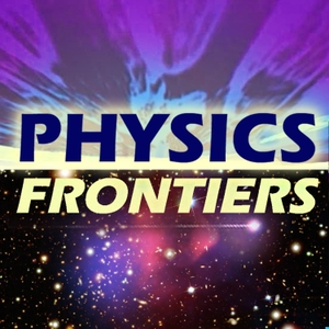 Physics Frontiers by Jim Rantschler