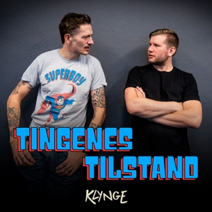 Tingenes Tilstand by Klynge