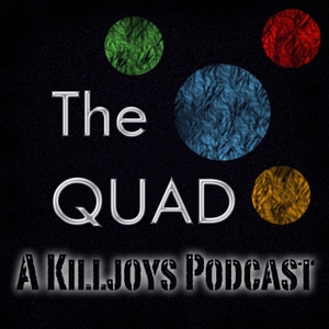 The Quad: A Killjoys Podcast by ASK Genre TV