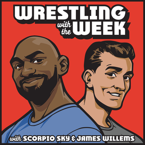 Wrestling With The Week by Rooster Teeth x All Elite Wrestling
