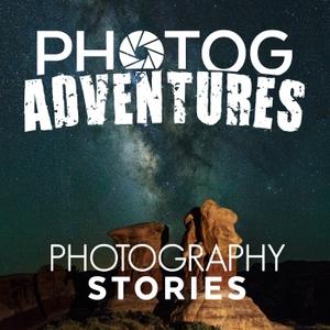 Photog Adventures Podcast: A Landscape Photography and Astrophotography Podcast by Photog Adventures