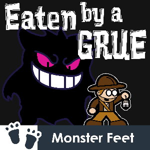 Eaten By A Grue: Infocom, Text Adventures, and Interactive Fiction by Monster Feet