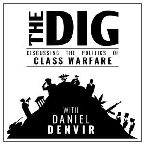 The Dig by Daniel Denvir