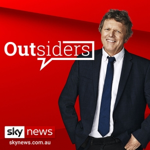 Sky News - Outsiders by Sky News Australia / NZ