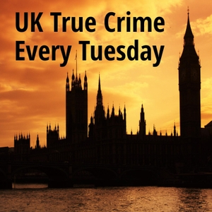 UK True Crime Podcast by Adam