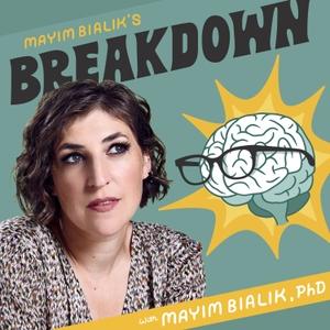 Mayim Bialik's Breakdown by Mayim Bialik
